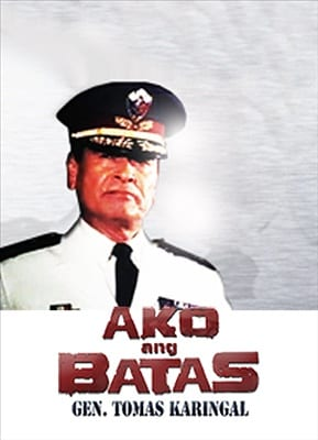 Ako Ang Batas, Gen. Tomas Karingal 19900101