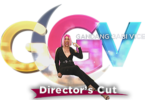 Gandang Gabi, Vice DIRECTOR'S CUT