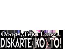 Oops Teka Lang, Diskarte Ko 'To!