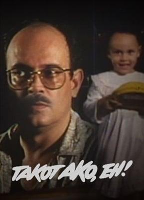 Takot Ako, Eh! 19871106