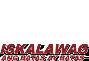 Iskalawag: Ang Batas ay Batas