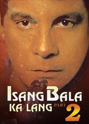 Isang Bala Ka Lang 2 19930101