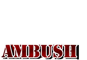 Ambush