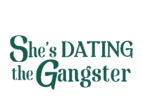 Shes dating the gangster online movies for free