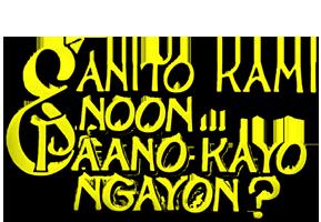 Ganito Kami Noon, Paano Kayo Ngayon (Restored)