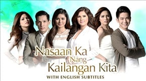 Nasaan Ka  Nang Kailangan Kita with English Subtitles 20151016