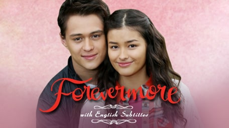 TFC - Forevermore with English Subtitles | Drama, Romance