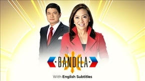 Bandila with English Subtitles 20190115