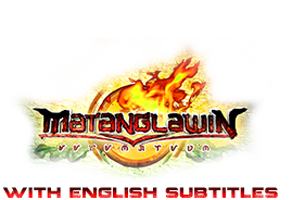 Matanglawin with English Subtitles