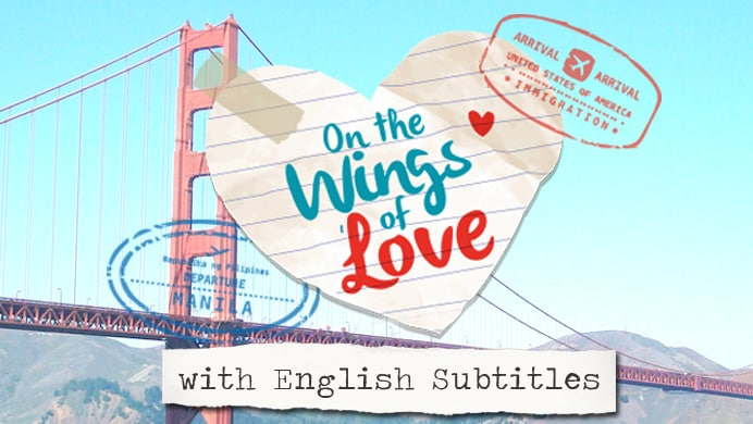 TFC - On the Wings of Love with English Subtitles | Drama