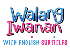 Walang Iwanan with English Subtitles