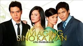 Maging Sino Ka Man: Ang Pagbabalik 20080207