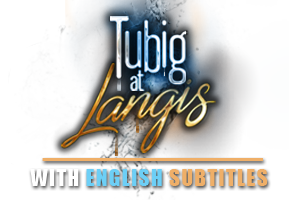 Tubig at Langis with English Subtitles