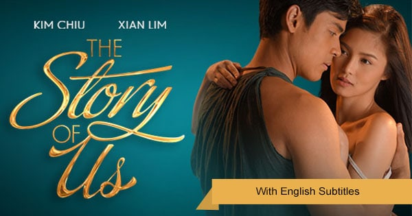 TFC - The Story of Us with English Subtitles | Drama, Romance