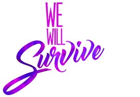 we-will-survive