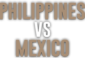 Pinoy Pride 38: Philippines vs Mexico