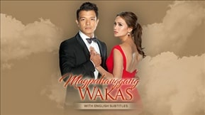 Magpahanggang Wakas with English Subtitles 20170106