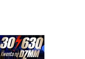 30/630: Kwento ng DZMM