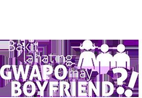 Bakit Lahat ng Gwapo May Boyfriend?