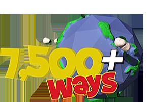 7,500+ Ways