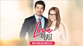A Love to Last with English Subtitles 20170818