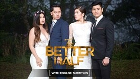 The Better Half with English Subtitles 20170908