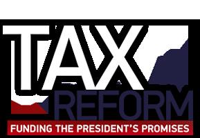 Tax Reform: Funding the President's Promises