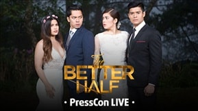 The Better Half Press Conference Live 20170824