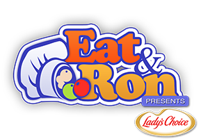 Eat & Ron Presents Lady's Choice