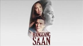 Hanggang Saan 20180427