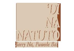 Di na Natuto (Sorry na, Puede Ba?)