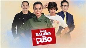 Sana Dalawa Ang Puso 20180525