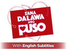 Sana Dalawa Ang Puso with English Subtitles
