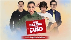 Sana Dalawa Ang Puso with English Subtitles 20180713