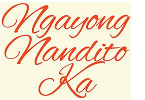 Ngayong Nandito Ka (Restored)