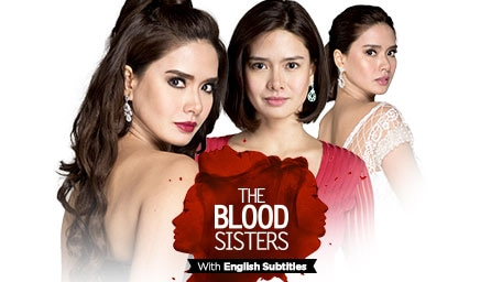 Tfc The Blood Sisters With English Subles Drama Romance Kapamilya Teleserye Free At
