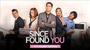 Since I Found You with English Subtitles 20180713