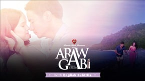 Precious Hearts Romances presents Araw Gabi with English Subtitles 20181012