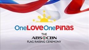 One Love, One Pinas: The ABS-CBN Flag Raising Ceremony 20180612