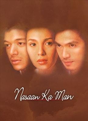 Nasaan Ka Man (Restored) 20050511