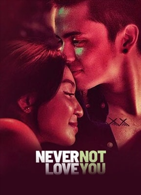Never Not Love You 20180331