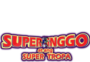 Super Inggo At Ang Super Tropa