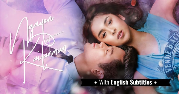 TFC - Ngayon at Kailanman with English Subtitles | Drama