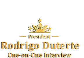 President Rodrigo Duterte's One-on-One Interview