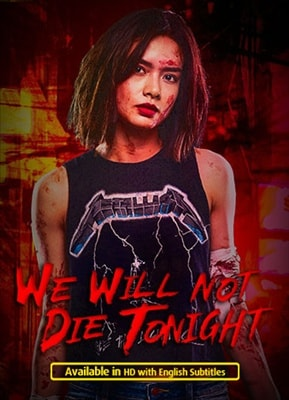 We Will Not Die Tonight 20180815