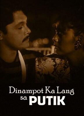 Dinampot Ka Lang sa Putik 19910101