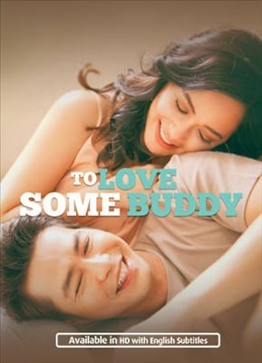 To Love Some Buddy 20181031