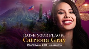 Raise Your Flag for Catriona Gray: Ms. Universe 2018 Homecoming 20190310