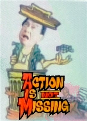 Action Is Not Missing 19871225