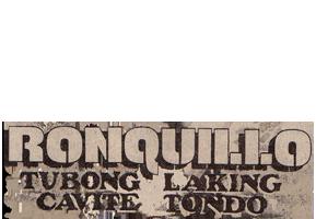 Adan Ronquillo: Tubong Cavite, Laking Tondo